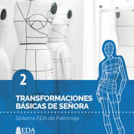 Sistema EDA, Patronaje Señora 2: Transformaciones Básicas (Libro Digital PDF)