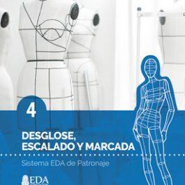 Sistema EDA, Patronaje Señora 4: Desglose de Patrones, Escalado y Marcada (Libro Digital PDF)