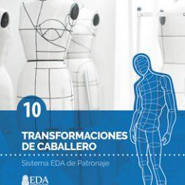 Sistema EDA, Patronaje Caballero 10: Transformaciones (Libro Digital PDF)