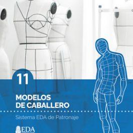 Sistema EDA, Patronaje Caballero 11: Modelos (Libro Digital PDF)