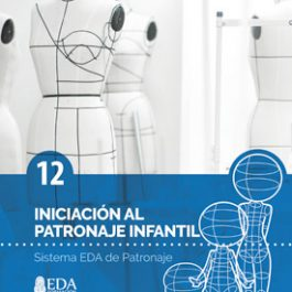 Sistema EDA, Patronaje Infantil 12: Iniciación (Libro Digital PDF)