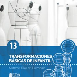Sistema EDA, Patronaje Infantil 13: Transformaciones Básicas (Libro Digital PDF)