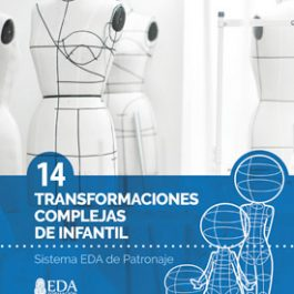 Sistema EDA, Patronaje Infantil 14: Transformaciones Complejas (Libro Digital PDF)